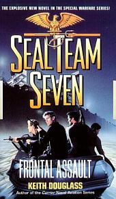 Seal Team Seven 10: Frontal Assault