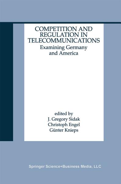 Competition and Regulation in Telecommunications PDF
