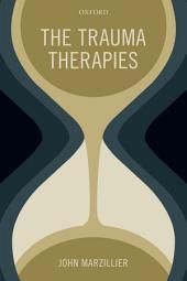 The Trauma Therapies