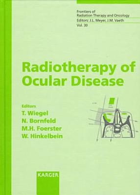 Radiotherapy of Ocular Disease