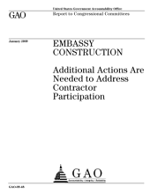 Embassy Construction: Additional Actions are Needed to Address Contractor Participation