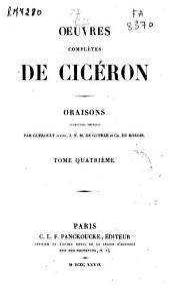 Oeuvres complètes de Cicéron: Oraisons, Volume4