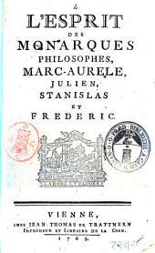L'esprit des monarques philosophes, Marc-Aurele, Julien, Stanislas et Frederic: Pages143à154