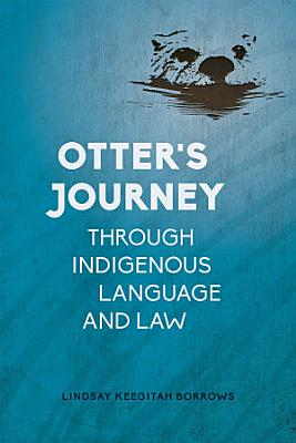 Otter   s Journey through Indigenous Language and Law