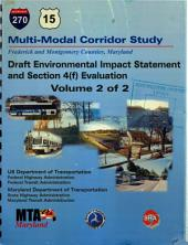 I-270/US 15 Multi Modal Corridor Study, Montgomery and Frederick Counties: Environmental Impact Statement, Volume 2
