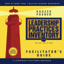 The Leadership Practices Inventory  LPI  Deluxe Facilitator s Guide Package  Loose leaf  with CD ROM Scoring Software  Self Observer  Workbook  Planner   copy of The Leadership Challenge book   PDF