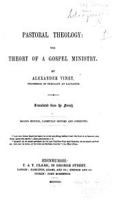 Pastoral theology: the theory of a gospel ministry