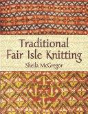 Traditional Fair Isle Knitting