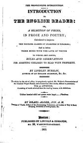Introduction to the English Reader, Or A Selection of Pieces: In Prose and Poetry ... To Which, by the Aid of a Key, is Scrupulously Applied Mr. Walker's Pronunciation ...