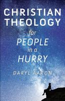 Christian Theology for People in a Hurry PDF