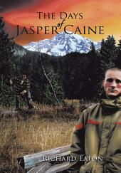The Days of Jasper Caine