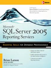 Microsoft SQL Server 2005 Reporting Services: Edition 2