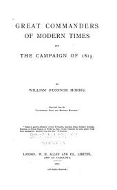 Great Commanders of Modern Times and The Campaign of 1815