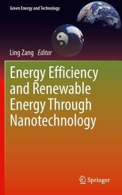 Energy Efficiency and Renewable Energy Through Nanotechnology PDF