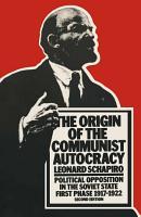 The Origin of the Communist Autocracy PDF