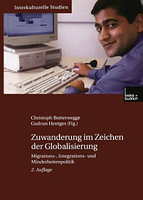 Zuwanderung im Zeichen der Globalisierung PDF