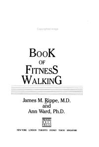Dr  James M  Rippe s Complete Book of Fitness Walking PDF