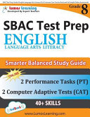 SBAC Test Prep  Grade 8 English Language Arts Literacy  ELA  Common Core Practice Book and Full length Online Assessments PDF