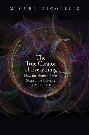 The True Creator of Everything