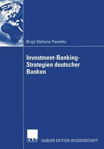 Investment Banking Strategien deutscher Banken PDF