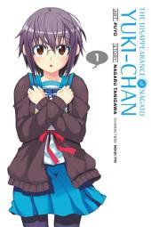 The Disappearance of Nagato Yuki-chan: Volume 1