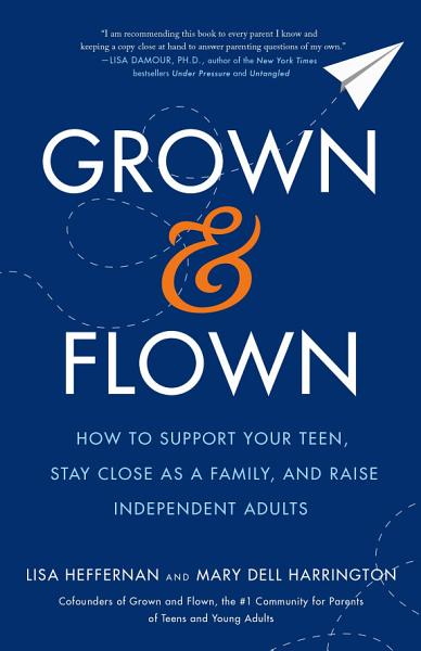 Download Grown and Flown Book
