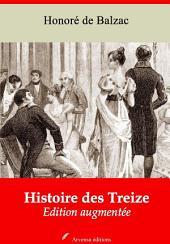 Histoire des Treize (Les trois volumes): Nouvelle édition augmentée
