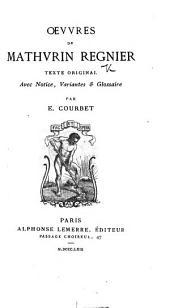Œuvres ... Texte original. Avec notice, variantes & glossaire par E. Courbet