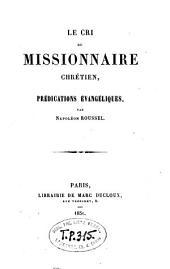 Le cri du missionnaire chrétien: prédications évangéliques
