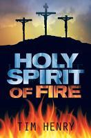Holy Spirit of Fire PDF