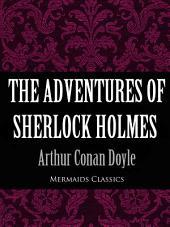 The Adventures of Sherlock Holmes (Mermaids Classics)