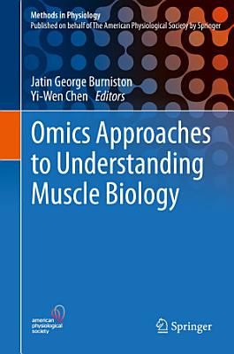 Omics Approaches to Understanding Muscle Biology
