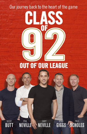 Class of 92  Out of Our League