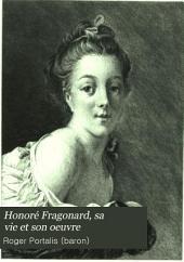 Honoré Fragonard, sa vie et son oeuvre: Volume2