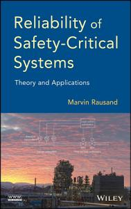 Reliability of Safety Critical Systems