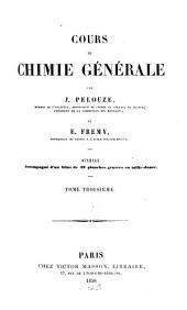Cours de chimie générale: Volume3