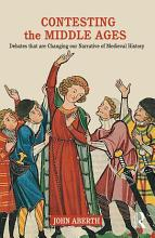 Contesting the Middle Ages PDF