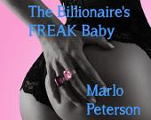 The Billionaire's Freak Baby (Interracial BW/WM Billionaire Erotic Romance)