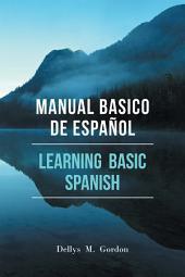 Manual Basico De Espaol: Learning Basic Spanish