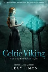 Celtic Viking: Celtic Highlander Viking Romance