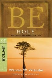 "Be Holy (Leviticus): Becoming ""Set Apart"" for God"