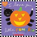 I Love You  Little Pumpkin