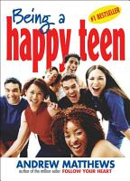 Being a Happy Teen PDF