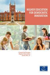 Higher education for democratic innovation