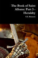 The Book of Saint Albans  Part 3   Heraldry PDF