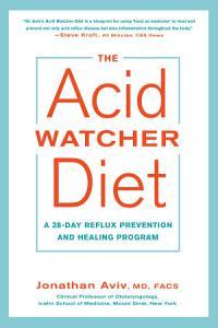 The Acid Watcher Diet Book