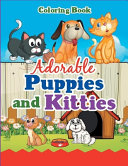 Adorable Puppies and Kitties Coloring Book PDF
