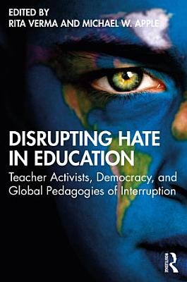 Disrupting Hate in Education