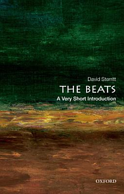The Beats  A Very Short Introduction PDF