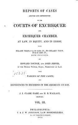 Reports of Cases Argued and Determined in the Courts of Exchequer   Exchequer Chamber